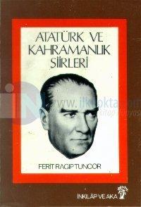 Atatürk ve Kahramanlık Şiirleri