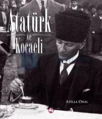 Atatürk ve Kocaeli