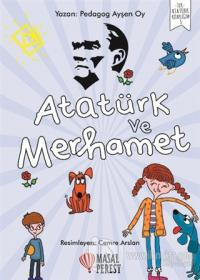 Atatürk ve Merhamet
