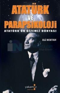 Atatürk'ün Gizemli Dünyası