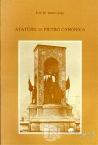 Atatürk ve Pietro Canonica