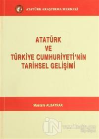 Atatürk ve Türkiye Cumhuriyeti'nin Tarihsel Gelişimi %15 indirimli Mus
