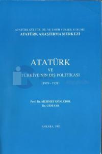 Atatürk ve Türkiye'nin Dış Politikası