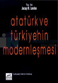 Atatürk ve Türkiye'nin Modernleşmesi