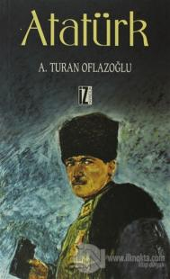 Atatürk %25 indirimli A. Turan Oflazoğlu