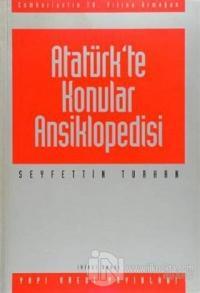 Atatürk'te Konular Ansiklopedisi Cumhuriyet'in 70. Yılına Armağan