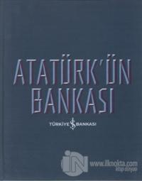 Atatürk'ün Bankası