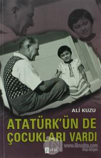 Atatürk'ün De Çocukları Vardı %20 indirimli Ali Kuzu