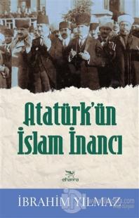 Atatürk'ün İslam İnancı