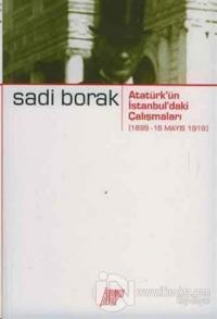 Atatürk'ün İstanbul'daki Çalışmaları