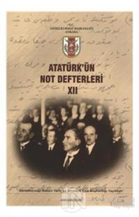 Atatürk'ün Not Defterleri 12
