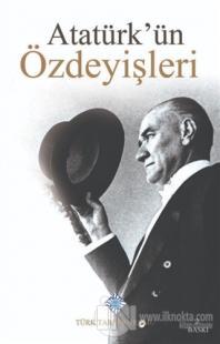 Atatürk'ün Özdeyişleri