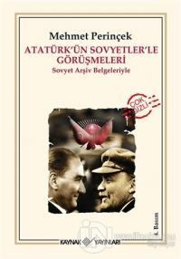 Atatürk'ün Sovyetler'le Görüşmeleri