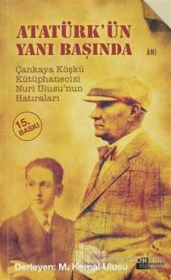Atatürk'ün Yanı Başında %20 indirimli Mustafa Kemal Ulusu