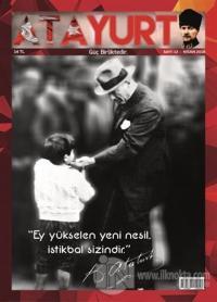 Atayurt Dergisi Sayı: 13 Nisan 2018
