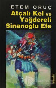 Atçalı Kel ve Yağdereli Sinanoğlu Efe