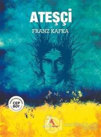 Ateşçi Franz Kafka