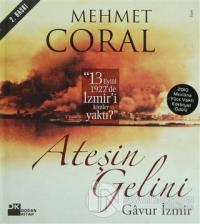 Ateşin Gelini Gavur İzmir (Ciltli)