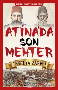 Atina'da Son Mehter - Teselya Zaferi