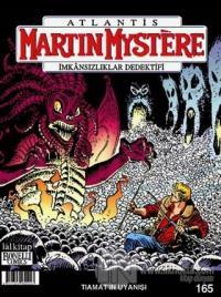 Atlantis Martin Mystere İmkansızlıklar Dedektifi Sayı: 165 - Tiamat'ın Uyanışı
