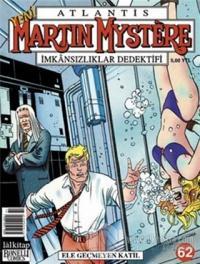 Atlantis Martin Mystere Yeni Seri Sayı: 62 Ele Geçmeyen Katil İmkansızlıklar Dedektifi