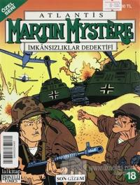 Atlantis (Özel Seri) Sayı: 18  Martin Mystere İmkansızlıklar Dedektifi  Son Gizem