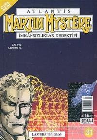 Atlantis (Özel Seri) Sayı:31 Lambda Belgesi Martin Mystere İmkansızlıklar Dedektifi Özel Seri