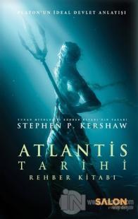Atlantis Tarihi Rehber Kitabı (Ciltli) %22 indirimli Stephen P. Kersha