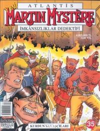 Atlantis Yeni Seri Sayı: 35 Martin Mystere İmkansızlıklar Dedektifi  Kurdun Savaşçıları