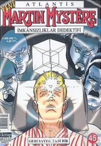 Atlantis Yeni Seri Sayı: 45 Geri Sayım: Eksi Bir Martin Mystere İmkansızlıklar Dedektifi