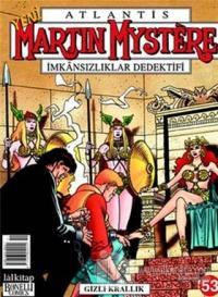 Atlantis Yeni Seri Sayı: 53  Martin Mystere İmkansızlıklar Dedektifi Gizli Krallık
