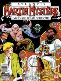 Atlantis Yeni Seri Sayı: 64 Haiti'de Kabus Martin Mystere İmkansızlıklar Dedektifi