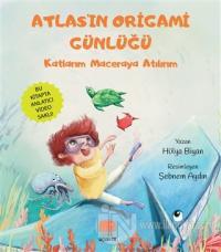 Atlas'ın Origami Günlüğü