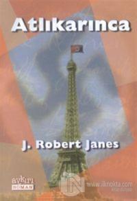 Atlıkarınca %10 indirimli J. Robert Janes