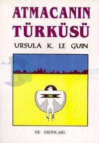 Atmacanın Türküsü