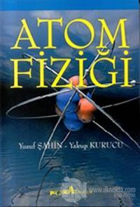 Atom Fiziği %10 indirimli Yusuf Şahin