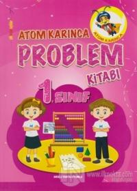 Atom Karınca 1. Sınıf Problemler Kitabı