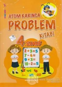 Atom Karınca 4. Sınıf Problemler Kitabı Ahmet Çelikkol
