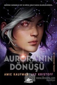 Aurora'nın Dönüşü - Aurora Döngüsü 1 (Ciltli)