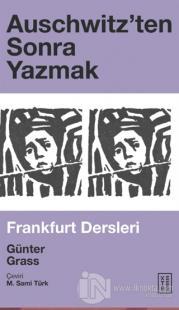 Auschwitz'ten Sonra Yazmak