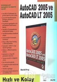 AutoCAD 2005 ve AutoCAD LT 2005 Hızlı ve Kolay