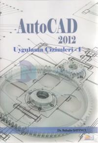 AutoCad 2012 Uygulama Çizimleri - 1