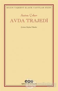 Avda Trajedi Anton Pavloviç Çehov