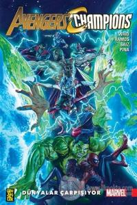 Avengers - Champions: Dünyalar Çarpışıyor Mark Waid
