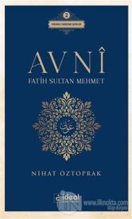 Avni - Fatih Sultan Mehmet
