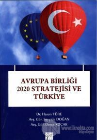 Avrupa Birliği 2020 Stratejisi ve Türkiye