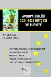 Avrupa Birliği 2021-2027 Bütçesi ve Türkiye