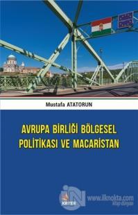 Avrupa Birliği Bölgesel Politikası ve Macaristan