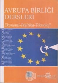 Avrupa Birliği Dersleri Ekonomi - Politika - Teknoloji