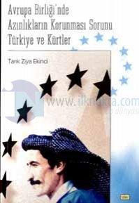 Avrupa Birliği'nde Azınlıkların Korunması Sorunu Türkiye ve Kürtler